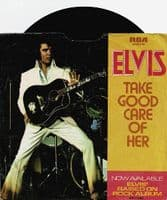 ELVIS PRESLEY Take Good Care Of Her Vinyl Record 7 Inch US RCA Victor 1974